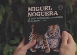 videobook-miguel-noguera-vieja-tigresa
